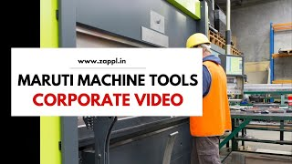 Maruti Machine Tools Machine  corporate video by ZAPPL