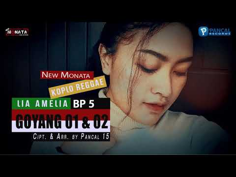 Download Lia Amelia BP5 - Goyang Satu Dua  Audio Mp4 baru