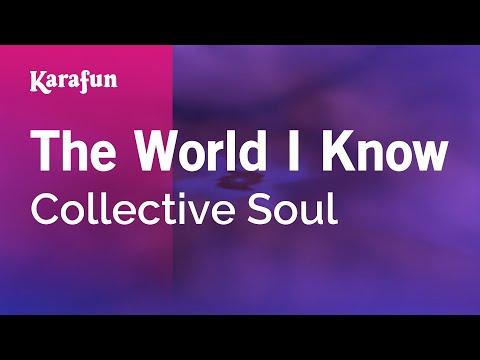 Karaoke The World I Know - Collective Soul *