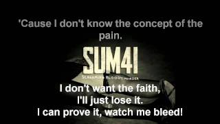 Screaming Bloody Murder - Sum 41 Lyrics
