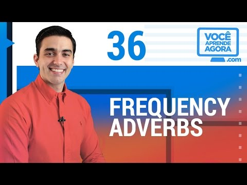AULA DE INGLÊS 36 Frequency Adverbs (never, sometimes, usually, always)