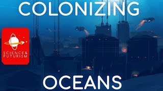 Colonizing the Oceans
