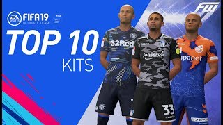 FIFA 19 TOP 10 BEST COOL KITS