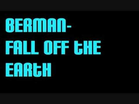 Berman - Fall Off The Earth
