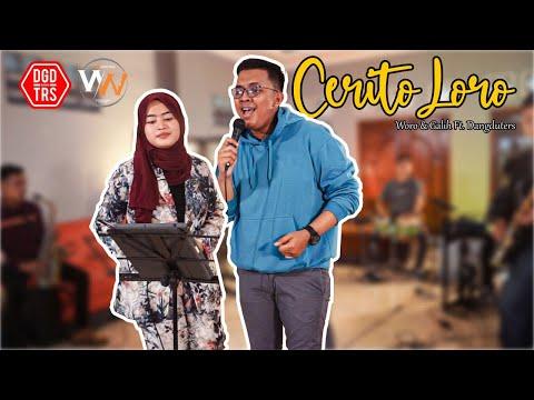 Download Lagu Woro Widowati, Galih Wicaksono Ft. Dangduters Band - Cerito Loro (Live Jamming).mp3
