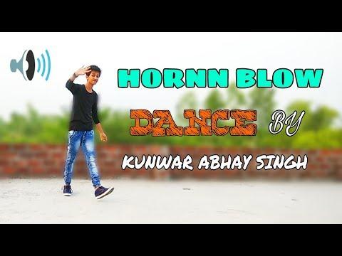 || Hardy Sandhu: || HORNN BLOW || DANCE BY | KUNWAR ABHAY SINGH || thumbnail