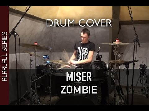 Miser - Zombie (The Cranberries Cover) | Quentin Brodier (Drum Cover)