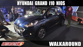 Hyundai Grand i10 NIOS Walkaround | Hindi | MotorOctane