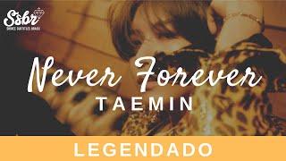 Taemin Never Forever Legendado Pt Br