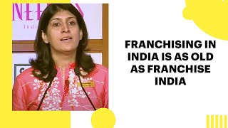 Franchising in India is as old as