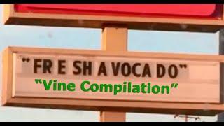 FR E SH A VOCA DO Vine Compilation - Fresh Avocado FreshAvocado Trend Comp Vines
