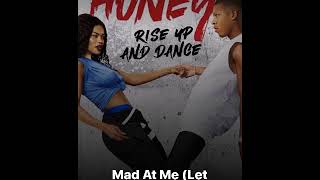 Honey Rise up & Dance Troy Reign- Mad at me ( Prod.By Tay Svpreme)