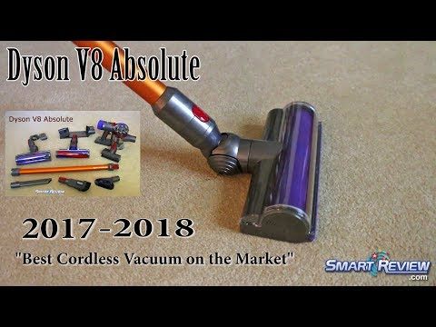 Dyson 2017   Dyson V8 Absolute Cordless Vacuum Demo   Best Cordless on the Market   Smart Review