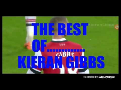 The Best Of Kieran Gibbs