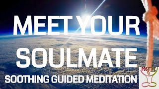 Mindfulness Meditation 10 Minutes on Meeting & Attracting Your Soulmate with a Surprise