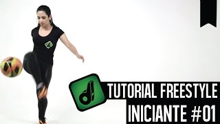 TUTORIAL FREESTYLE - INICIANTE #01