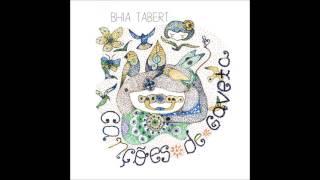 Canções de Gaveta - Bhia Tabert