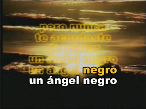 ANGELITOS NEGROS - LOS PASTELES VERDES - KARAOKE