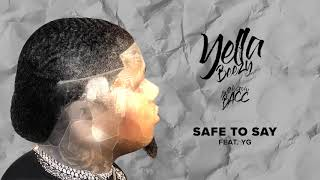 Yella Beezy 34 Safe To Say 34 Ft Yg Official Audio