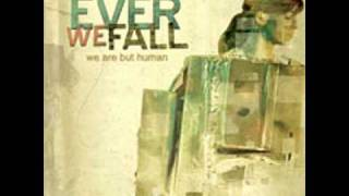 Watch Ever We Fall State Bird The Mosquito video