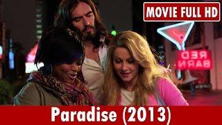 Paradise (2013) Movie **  Julianne Hough, Holly Hunter, Nick Offerman
