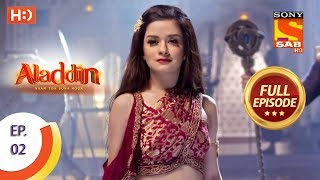 Aladdin  - Ep 2 - Full Episode - 22nd August, 2018