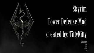 Skyrim Tower Defense Mod!