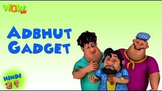 Adbhut Gadget - Motu Patlu in Hindi - 3D Animation Cartoon for Kids -As on Nickelodeon