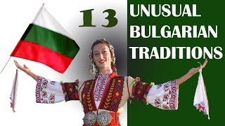 13 Unusual Bulgarian traditions