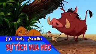 Vua heo - Cổ tích Audio Chúc Bé Ngủ Ngon