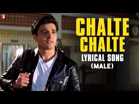 Chalte Chalte - Song with Lyrics - (Male Version) - Mohabbatein...