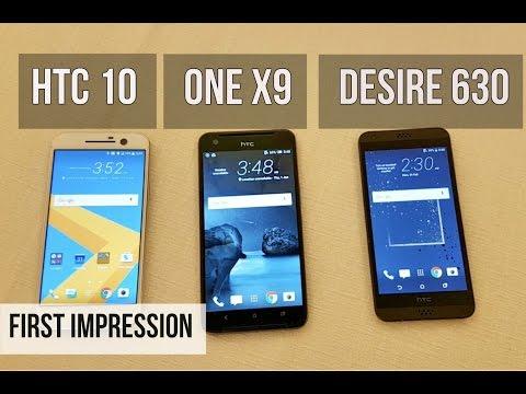 HTC 10, HTC One X9, HTC Desire 630 First Impression | Digit.in
