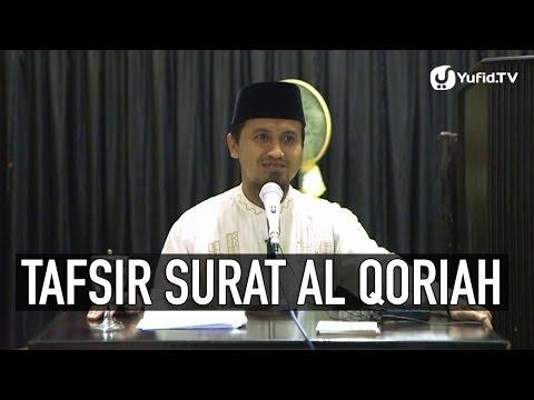 Kajian Tafsir Al Quran: Tafsir Surat Al Qoriah Ayat 9,10,11 - Ustadz Abdullah Zaen