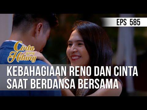 Download CINTA YANG HILANG - Kebahagiaan Reno Dan Cinta Saat Berdansa Bersama 19 Juli 2019 Mp4 baru