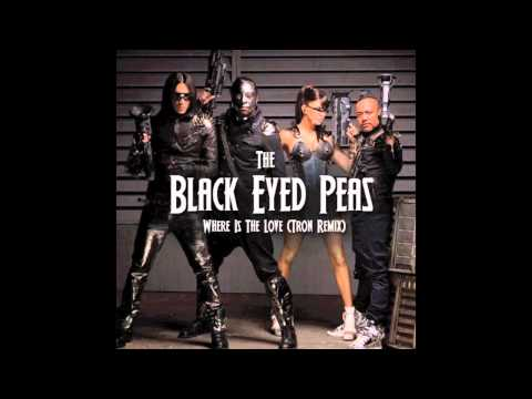 Black Eyed Peas - Where Is The Love (Tron Remix)