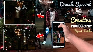 Creativity Photography Tips & Tricks 🔥 | Diwali Special | Killer Smartphone/ DSLR Photography Tips