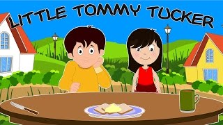 Little Tommy Tucker | Nursery Rhyme With Lyrics | English Rhymes For Kids