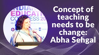 Concept of teaching needs to be change