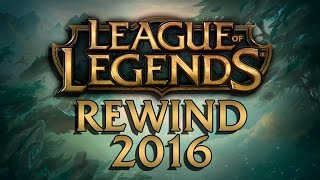 League of Legends REWIND 2016