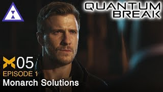 Let's Play Quantum Break ⧗ 05 Monarch Solutions (Episode 1, PR)