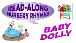Baby Dolly - Read Along Mother Goose Nursery Rhyme