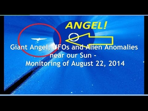 Giant Angel, UFOs and Alien Anomalies near our Sun - Monitoring of August 22, 2014