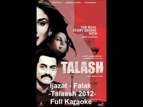 Ijazat- Falak (Talaash 2012) Full Karaoke With Lyrics And English...