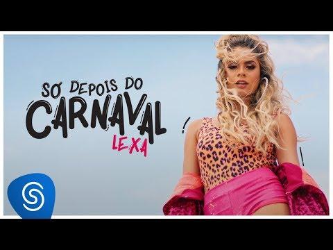 Lexa - Só Depois Do Carnaval (Clipe Oficial) thumbnail