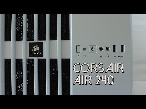 Corsair Air 240 Review