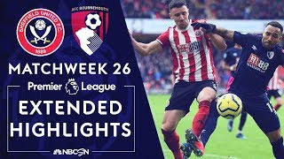Sheffield United v. Bournemouth | PREMIER LEAGUE HIGHLIGHTS | 2/9/2020 | NBC Sports