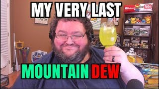 My Last Ever Mountain Dew!  Gastric Bypass update