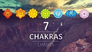 ALL 7 CHAKRAS HEALING CHANTS | Chakra Seed Mantras Meditation Music