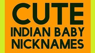 Best Nicknames for indian Baby Boys Girls list 2018 telugu kannada hindi marathi tamil malayalam
