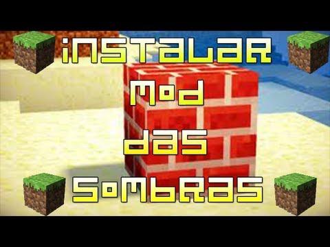 Como Instalar Mod Das Sombras [1.5.2] + pasta .minecraft LINKS ATUALIZADOS